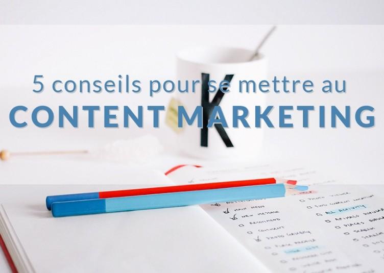 5 conseils pour mettre en place sa stratégie content marketing