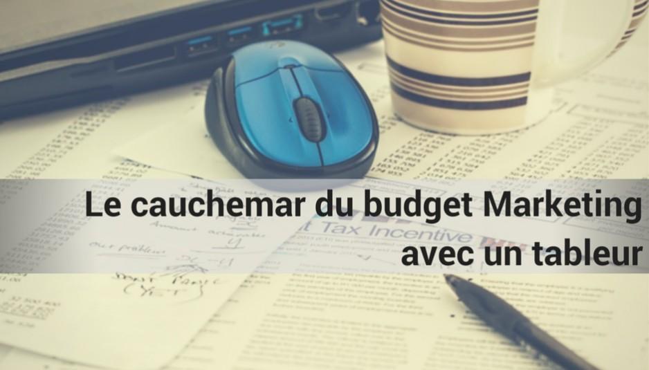 Cauchemar budget marketing