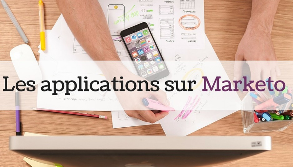 applications sur Marketo