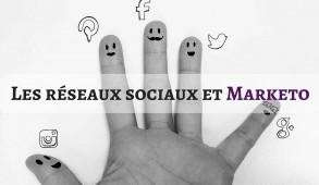 Les réseaux sociaux et Marketo