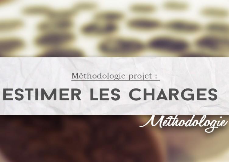 Méthodologie, estimer les charges projet
