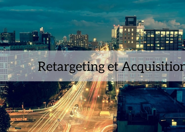 retargeting et acquisition image