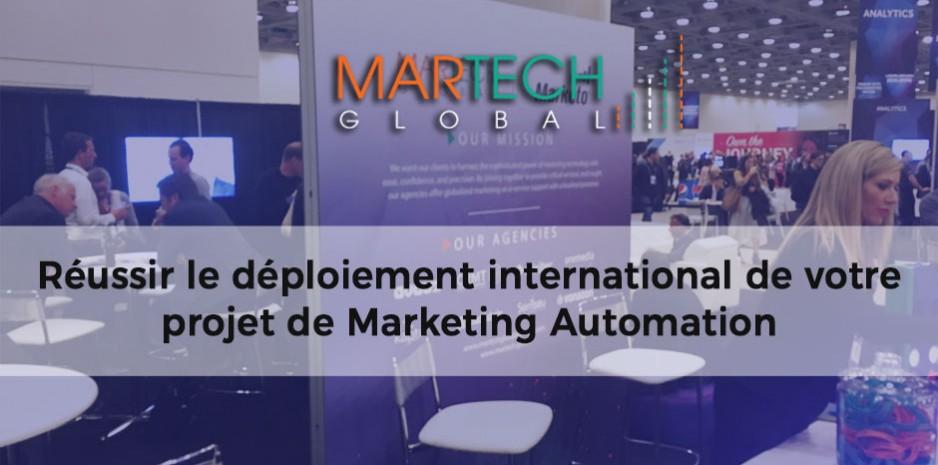 déploiement international de votre projet de marketing automation martech global