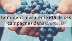 Mesurer le ROI de ses campagnes Marketo