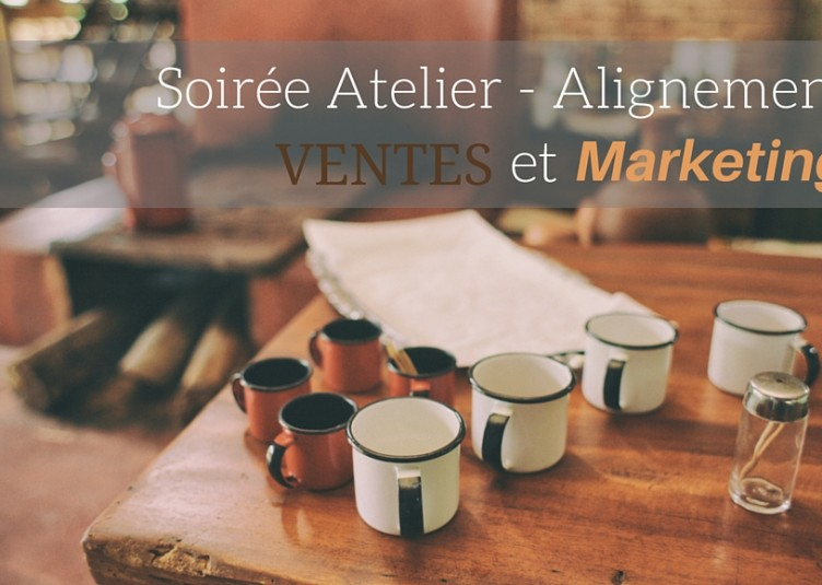 Alignement Ventes et Marketing