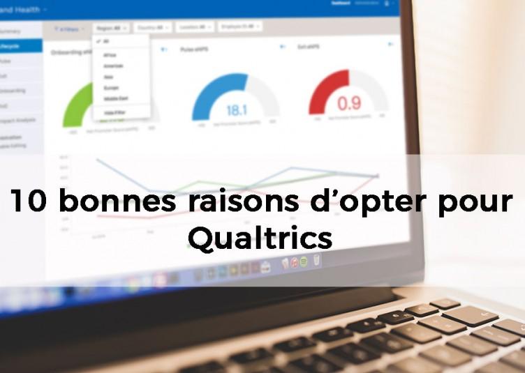 10 bonnes raisons d'opter pour Qualtrics